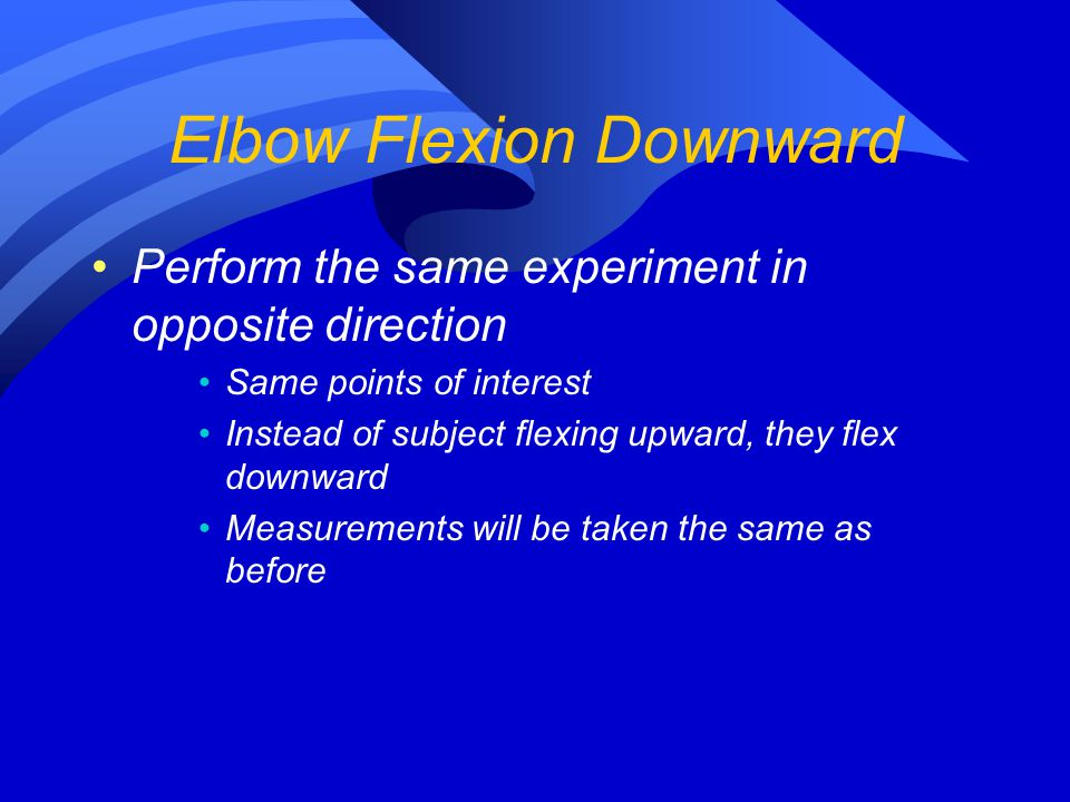 Elbow Flexion Downward