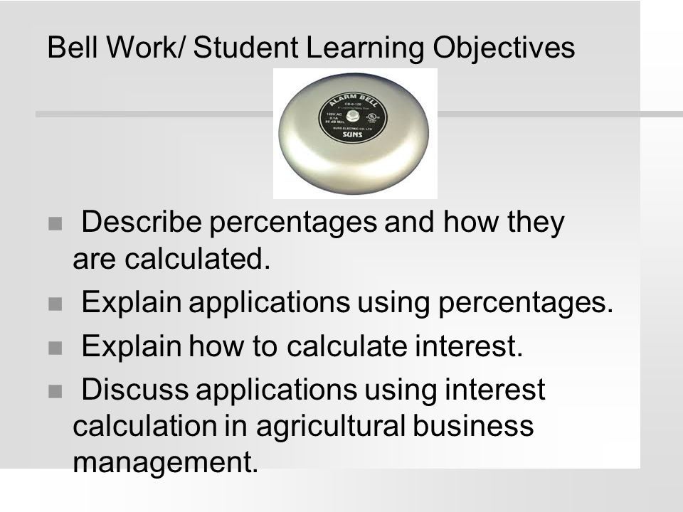 Bell Work/ Student Learning Objectives