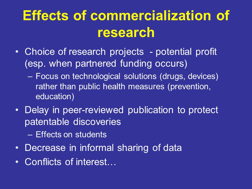 Effects of commercialization of research