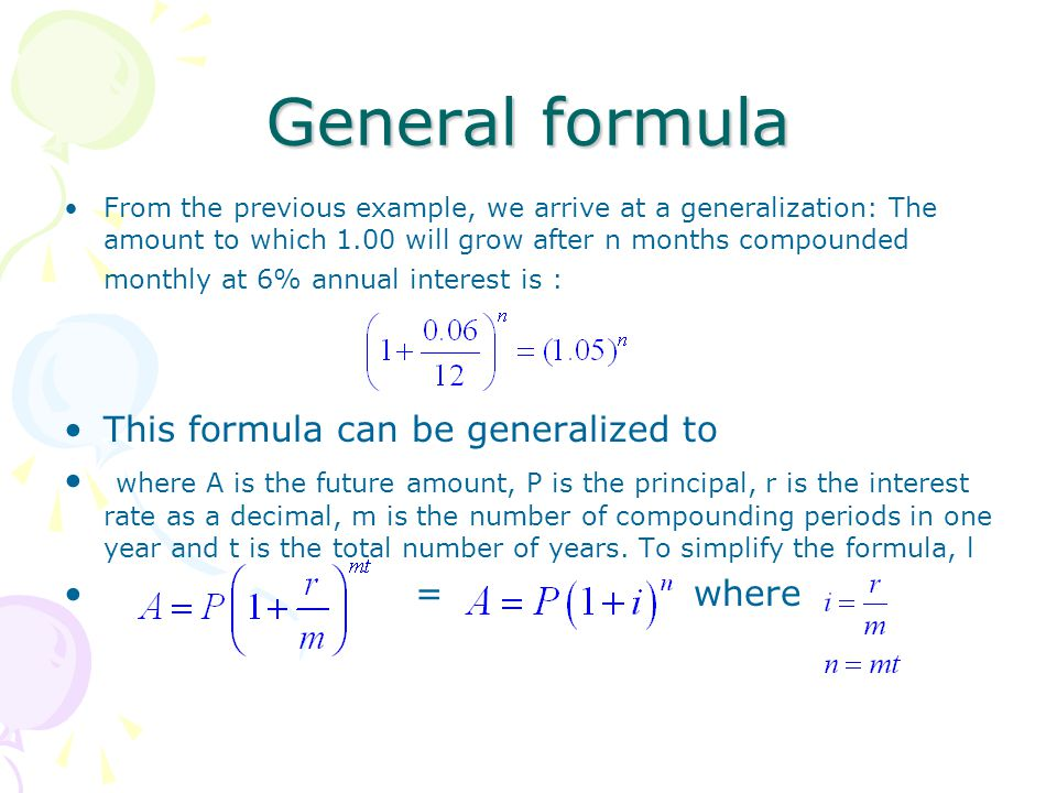 General formula This formula can be generalized to