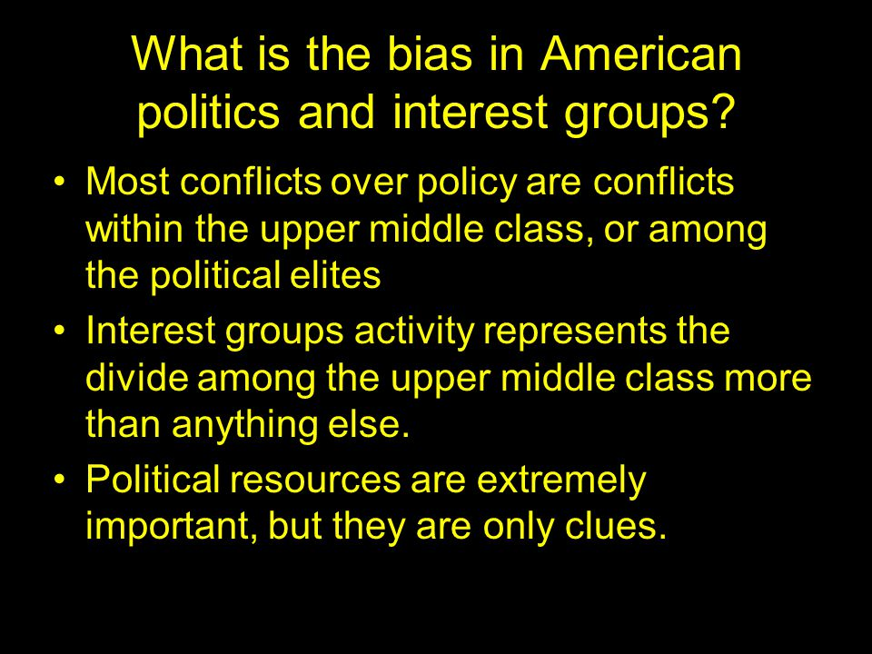 What is the bias in American politics and interest groups