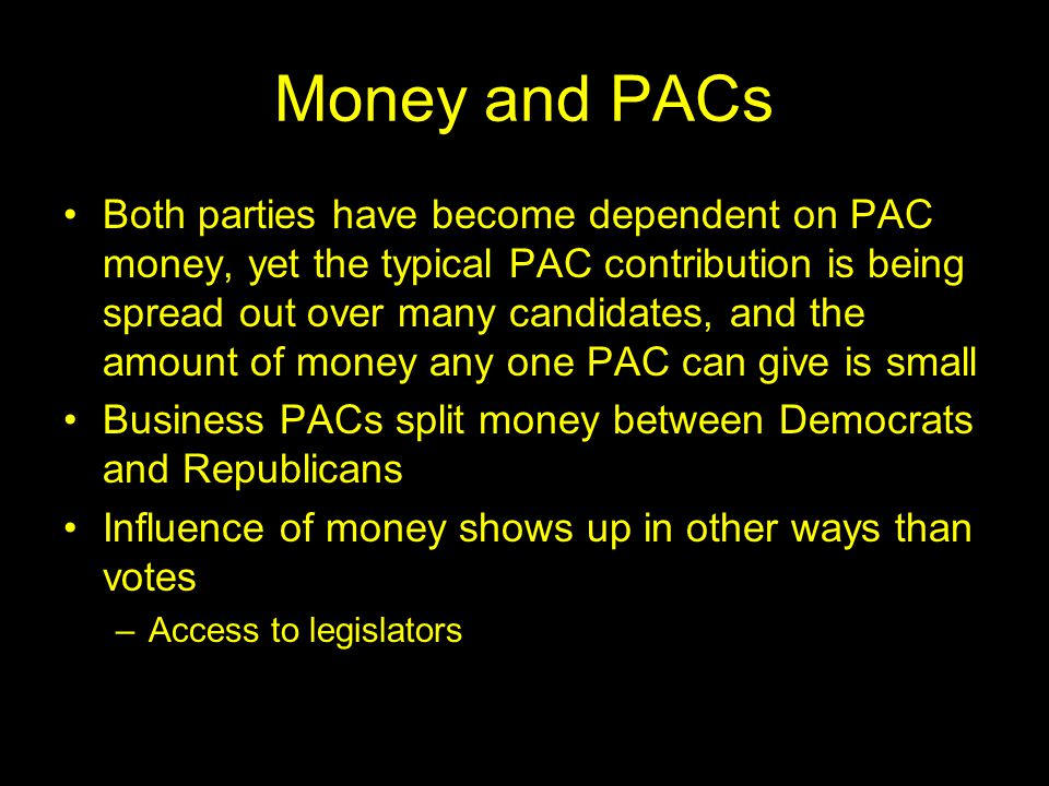 Money and PACs