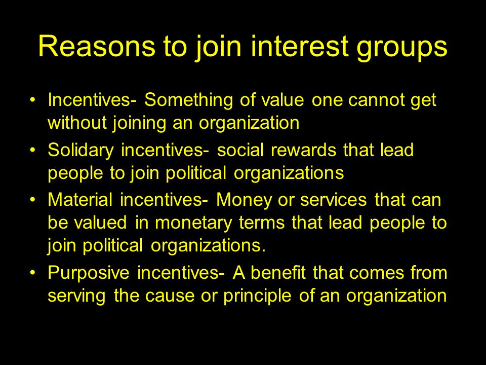 Reasons to join interest groups