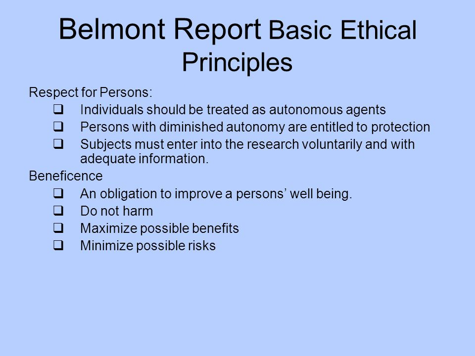Belmont Report Basic Ethical Principles