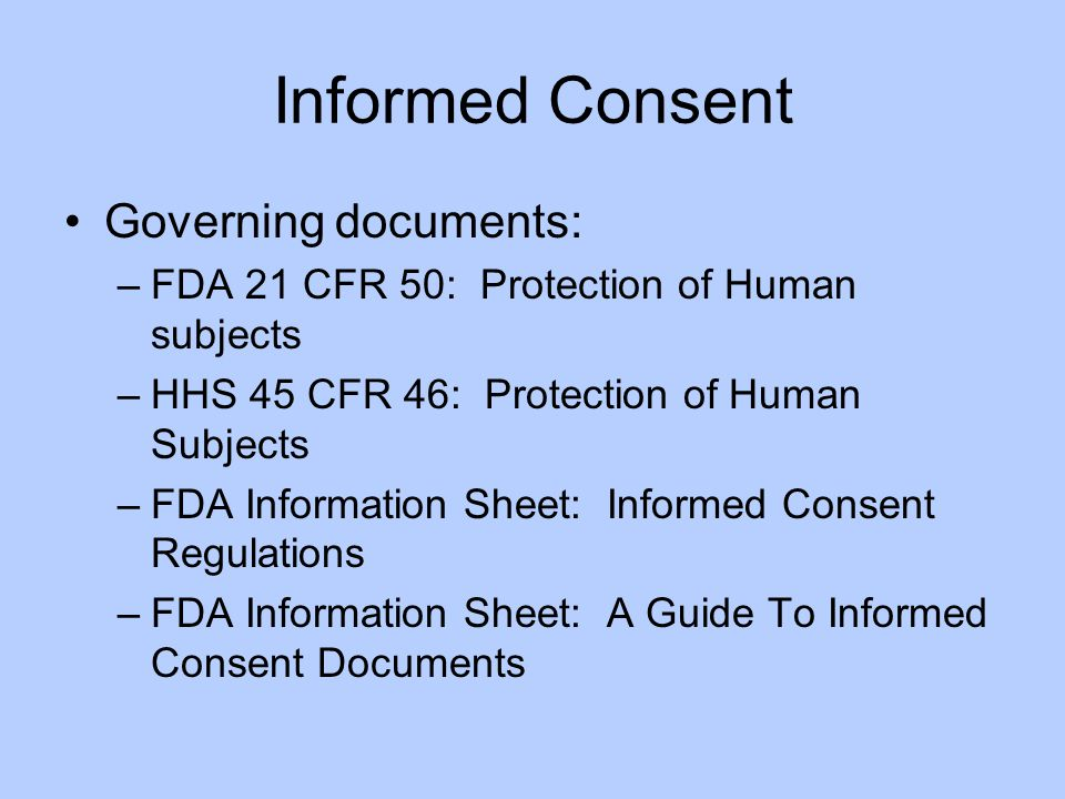 Informed Consent Governing documents: