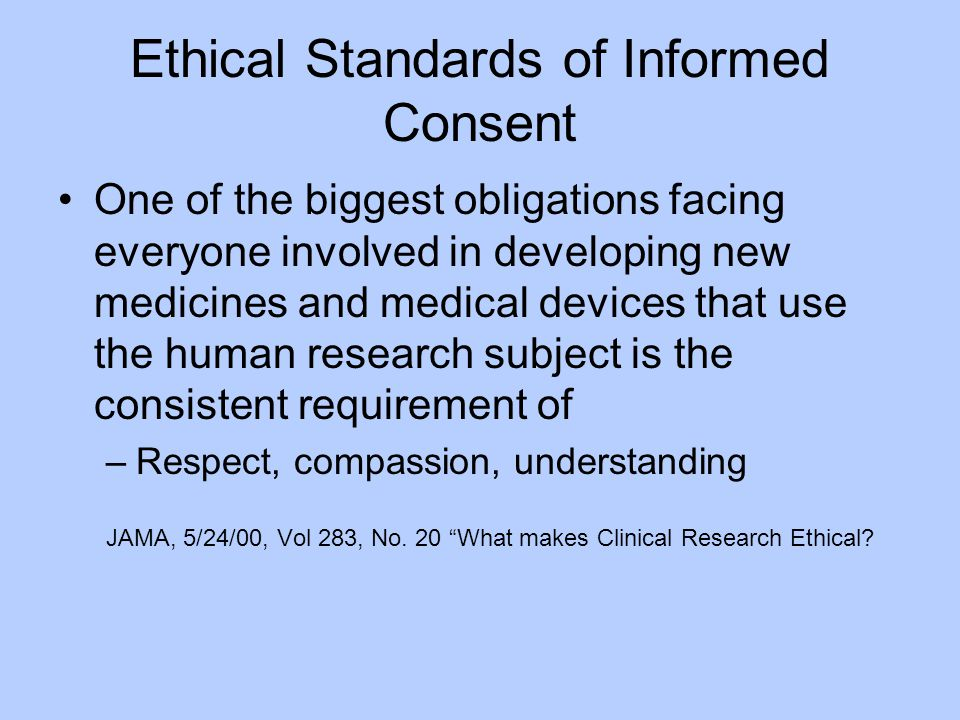 Ethical Standards of Informed Consent