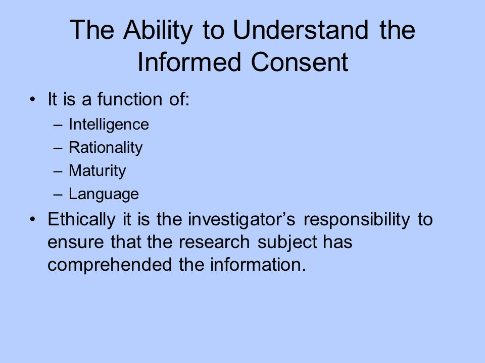 The Ability to Understand the Informed Consent