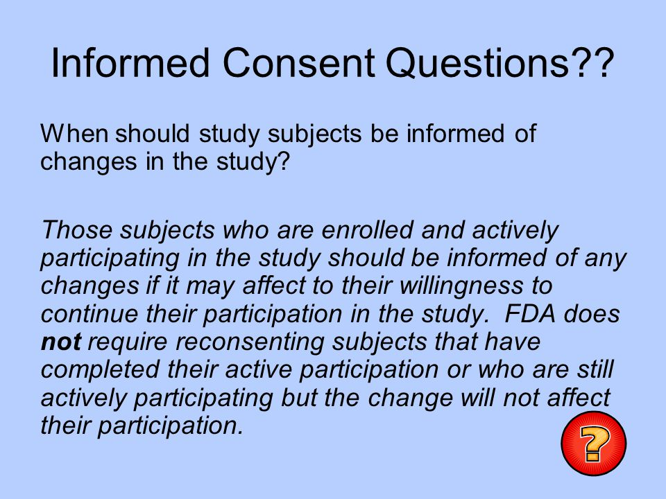 Informed Consent Questions