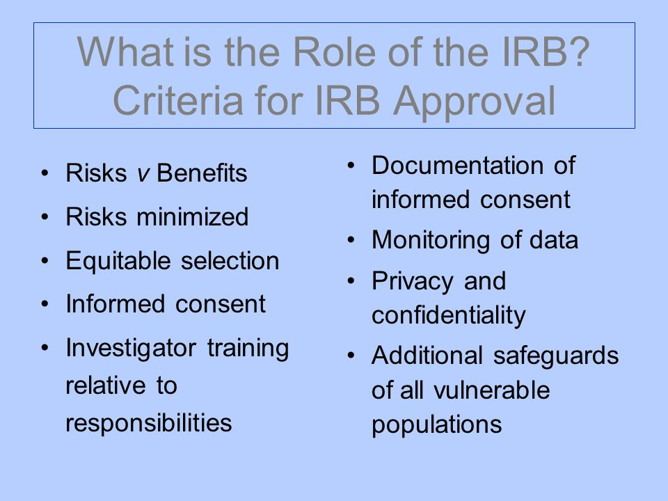 What is the Role of the IRB Criteria for IRB Approval