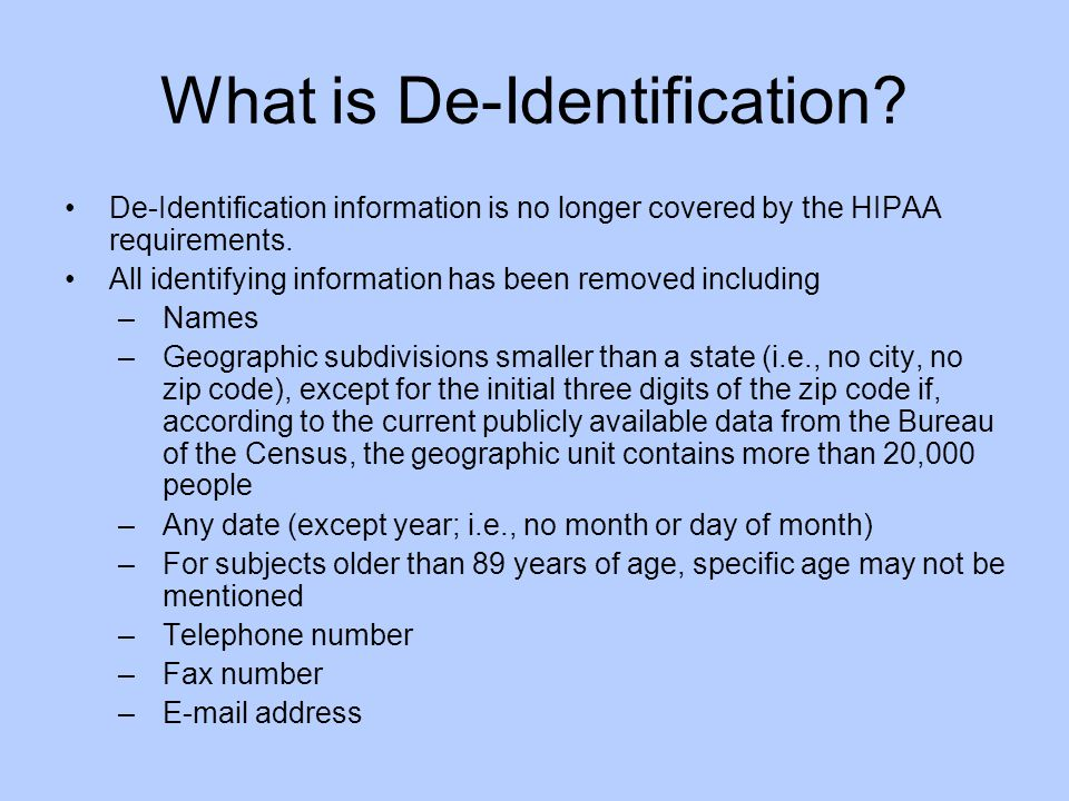 What is De-Identification