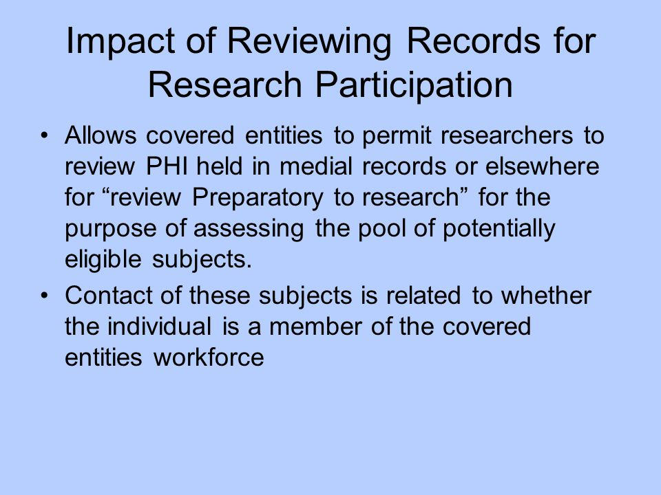 Impact of Reviewing Records for Research Participation