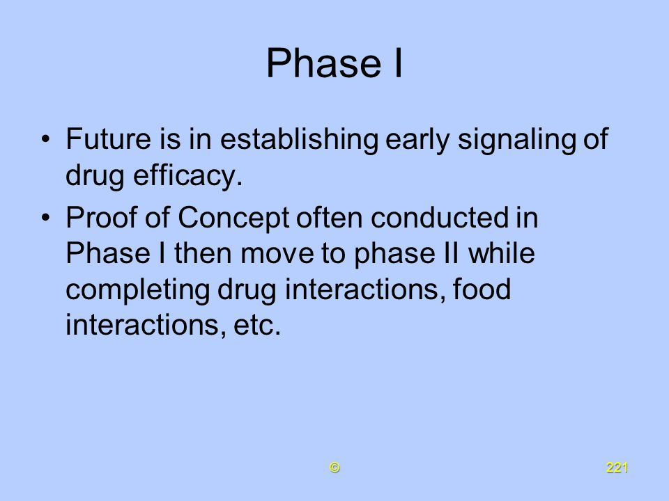 Phase I Future is in establishing early signaling of drug efficacy.