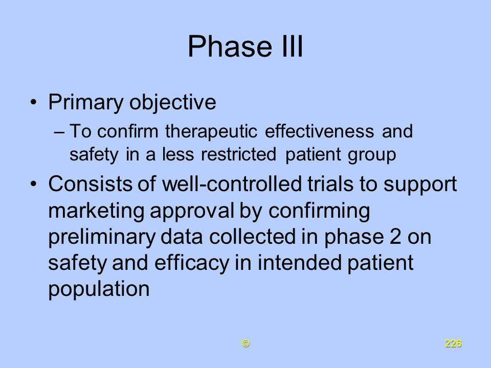 Phase III Primary objective