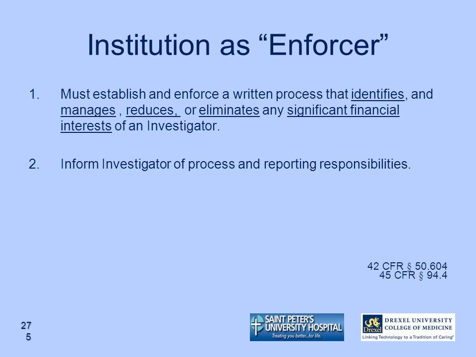 Institution as Enforcer