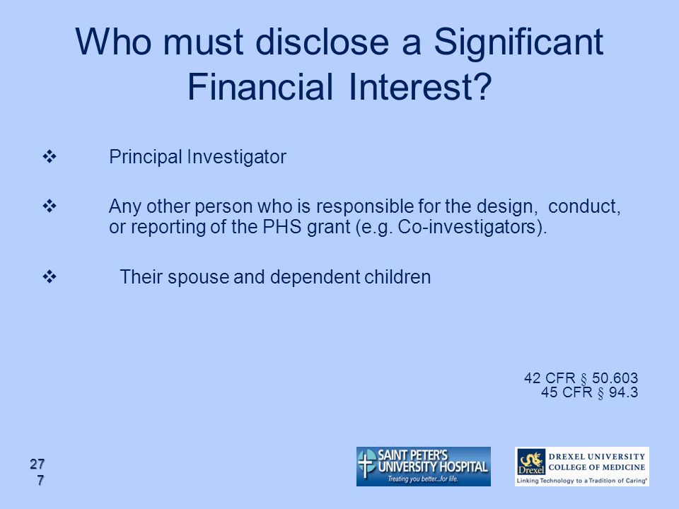 Who must disclose a Significant Financial Interest