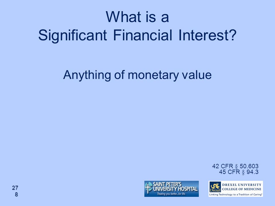 What is a Significant Financial Interest
