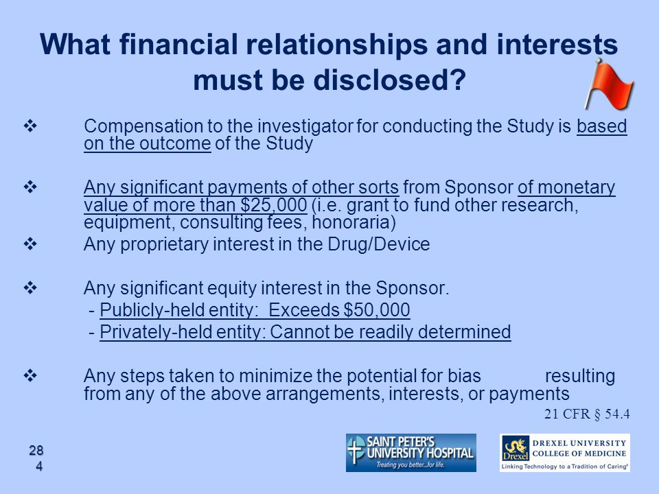 What financial relationships and interests must be disclosed