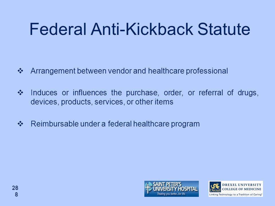 Federal Anti-Kickback Statute