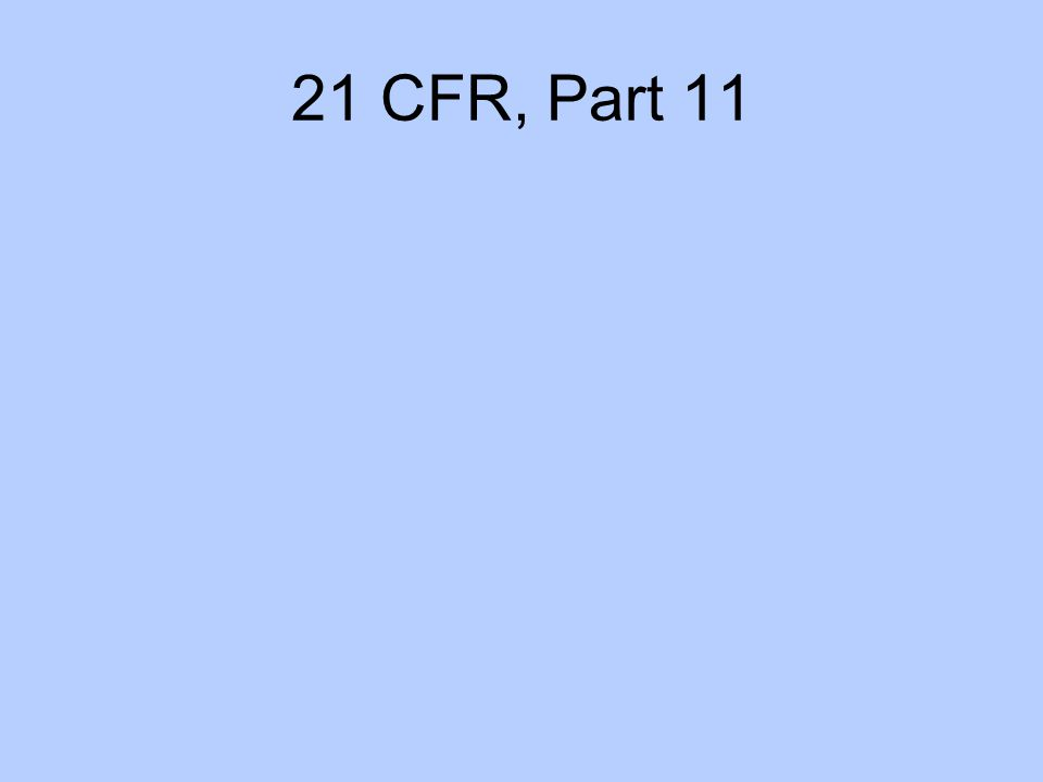 21 CFR, Part 11