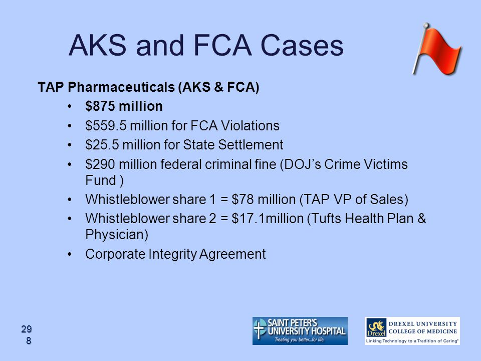 AKS and FCA Cases TAP Pharmaceuticals (AKS & FCA) $875 million