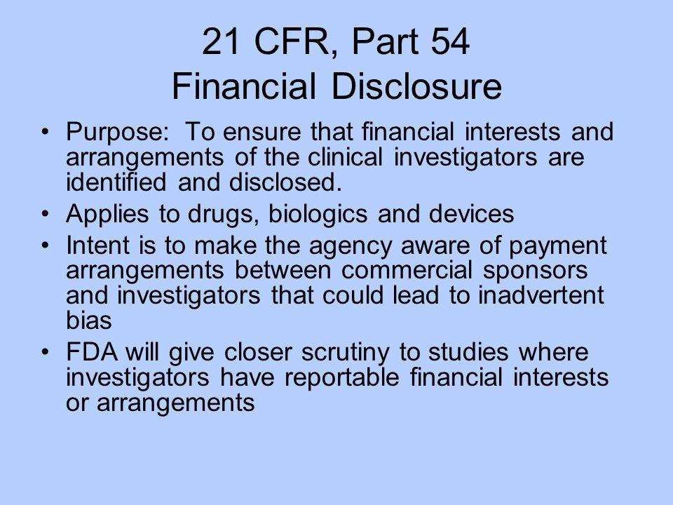 21 CFR, Part 54 Financial Disclosure