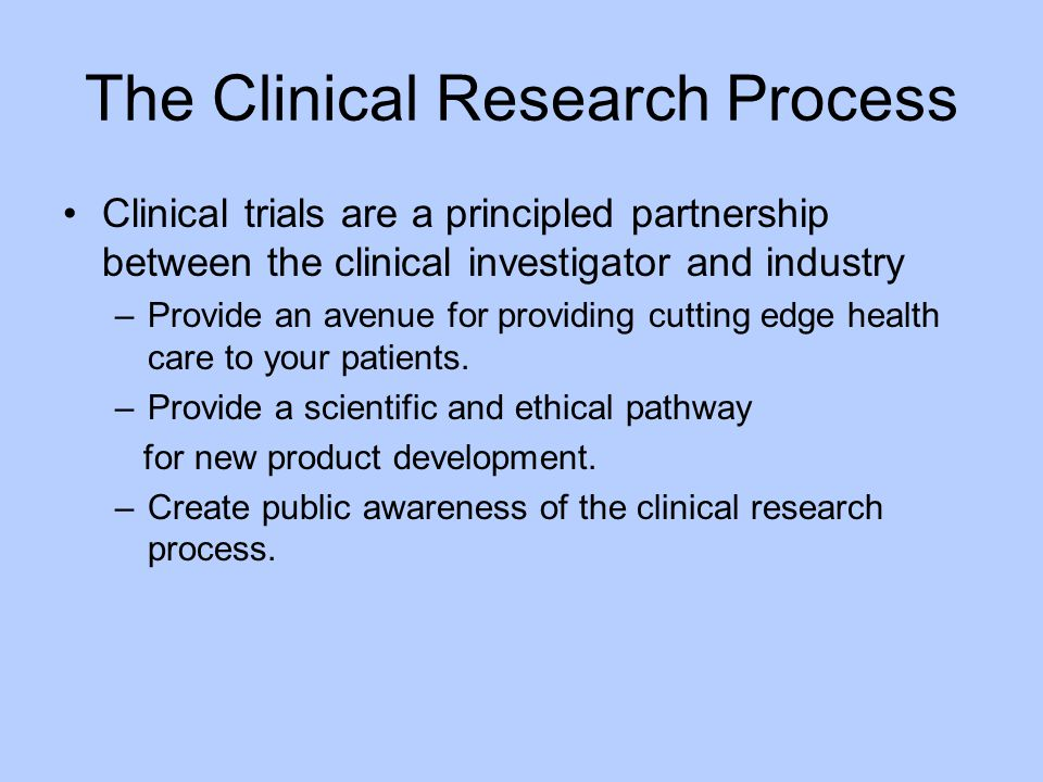 The Clinical Research Process