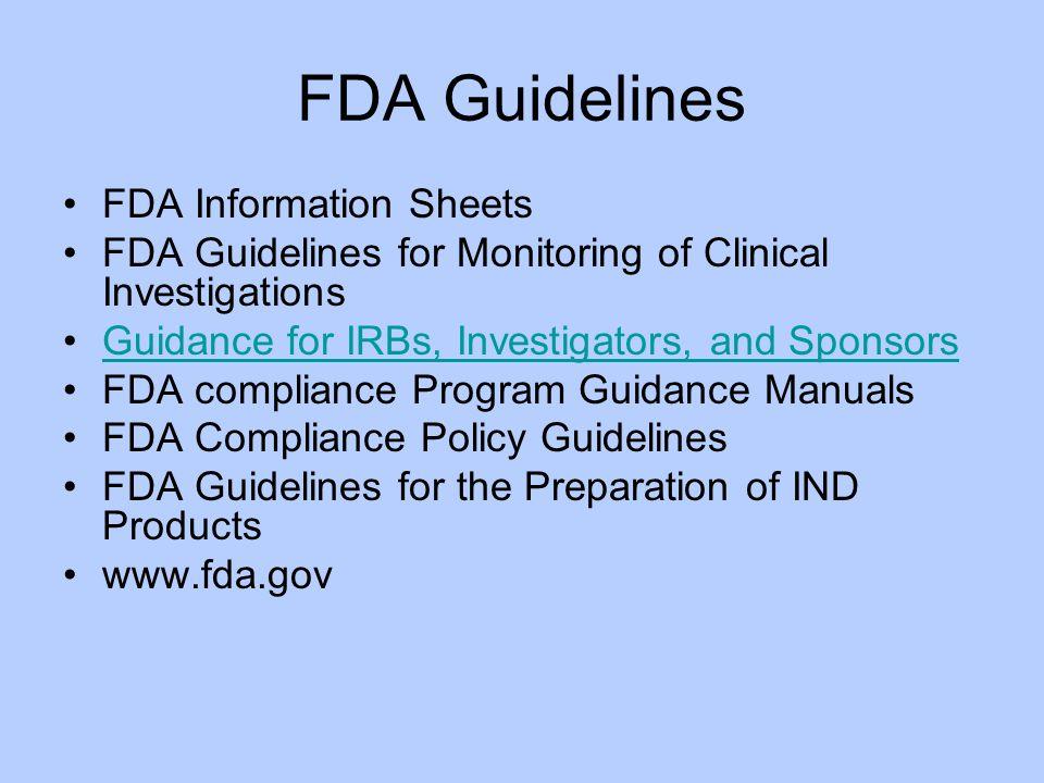 FDA Guidelines FDA Information Sheets