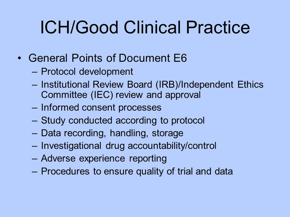 ICH/Good Clinical Practice