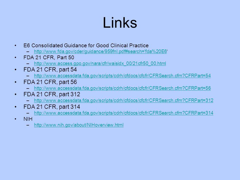 Links FDA 21 CFR, part 54 FDA 21 CFR, part 56 FDA 21 CFR, part 312