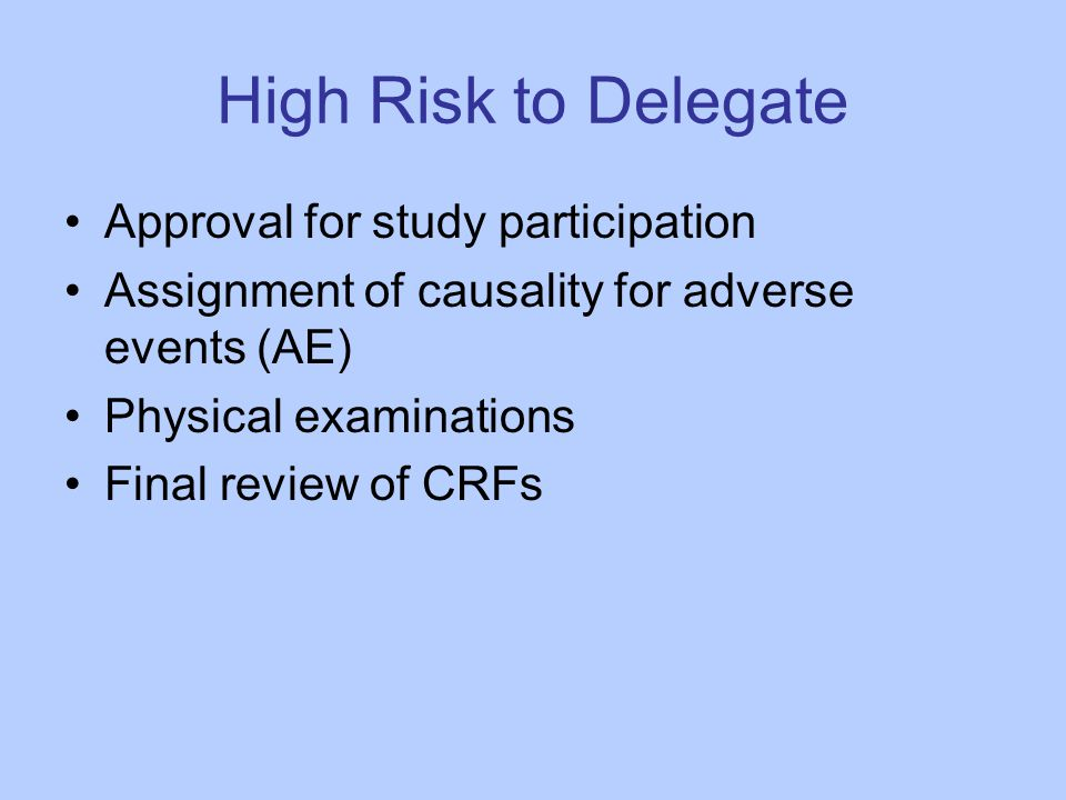 High Risk to Delegate Approval for study participation