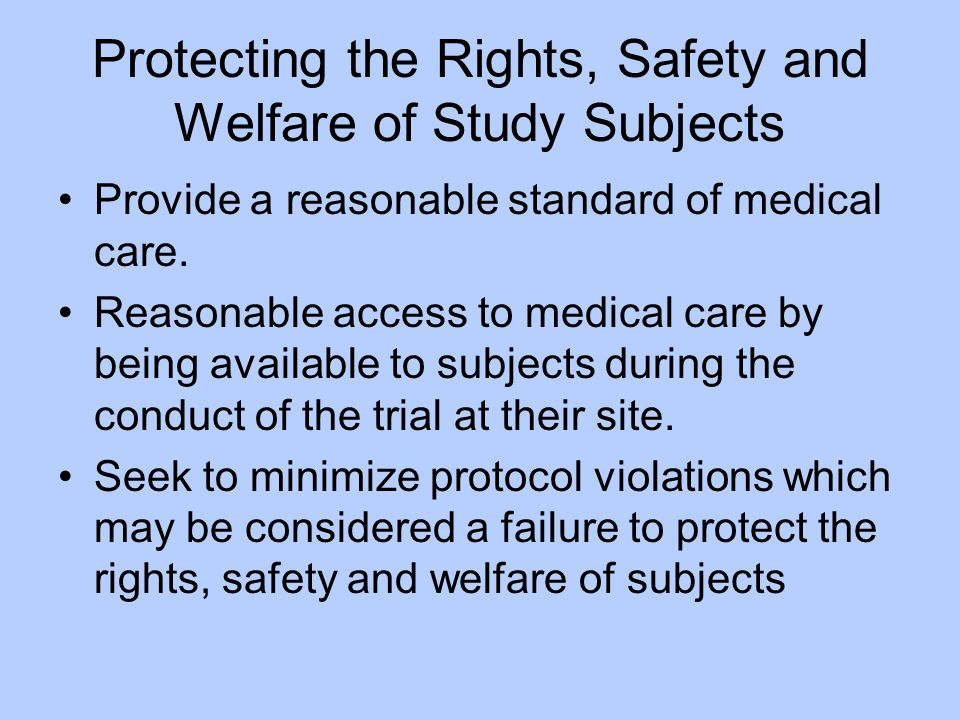Protecting the Rights, Safety and Welfare of Study Subjects