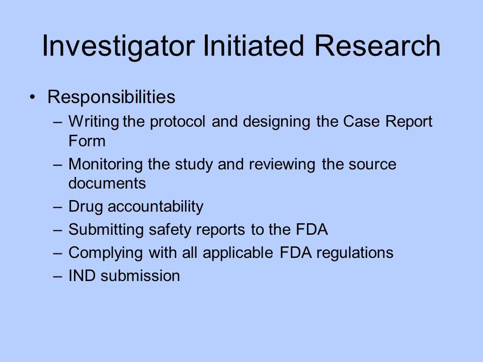Investigator Initiated Research