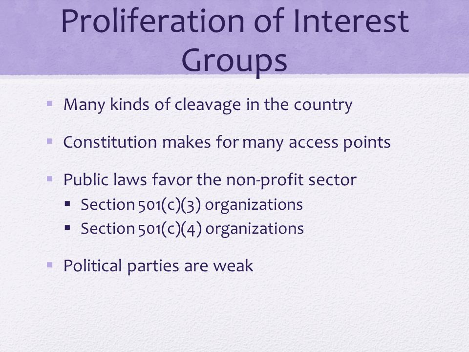 Proliferation of Interest Groups