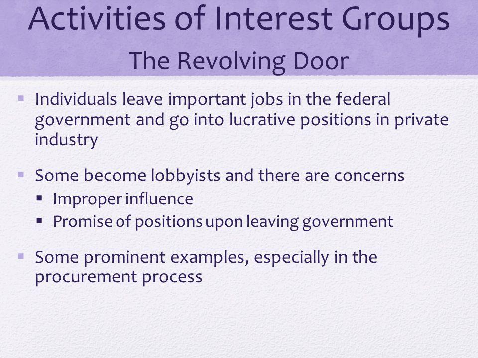 Activities of Interest Groups The Revolving Door