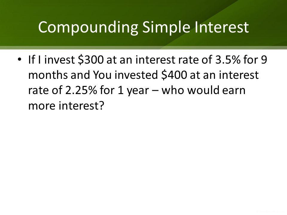 Compounding Simple Interest