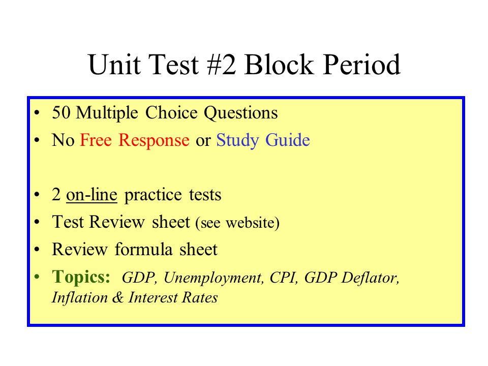 Unit Test #2 Block Period