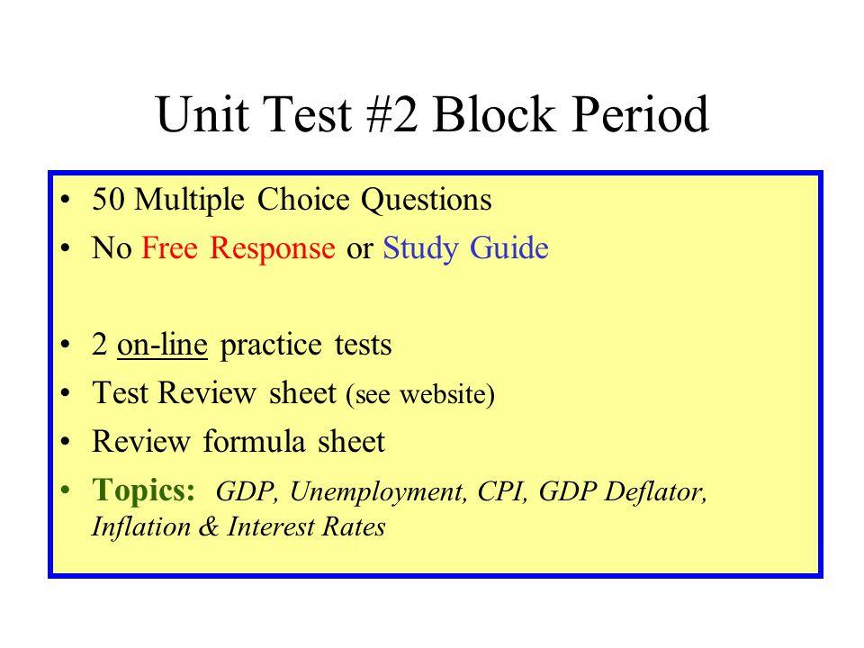 Unit Test #2 Block Period