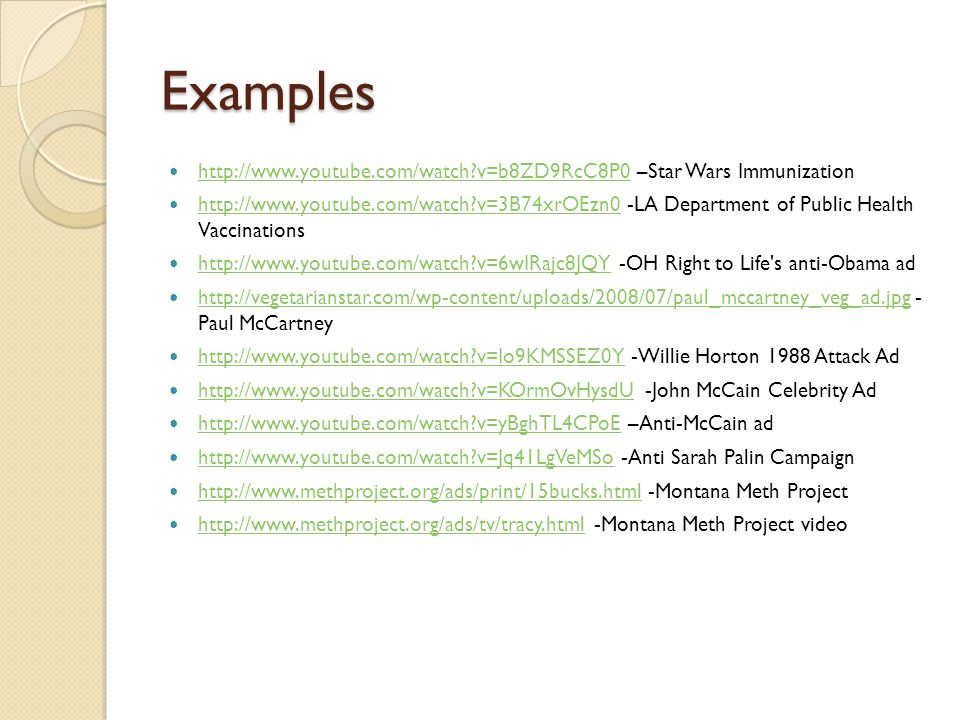 Examples http://www.youtube.com/watch v=b8ZD9RcC8P0 –Star Wars Immunization.