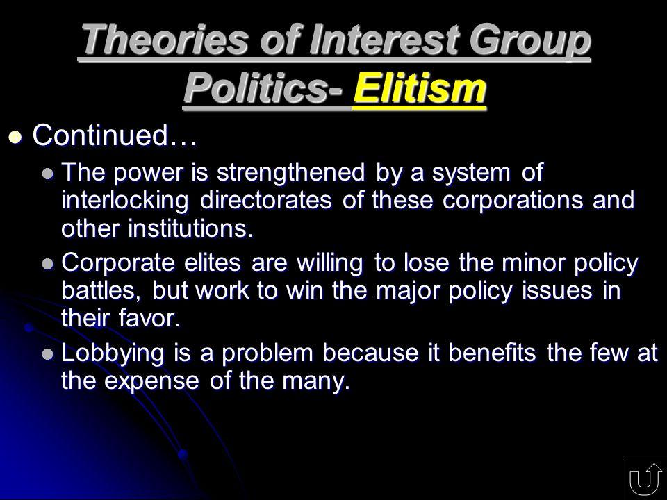 Theories of Interest Group Politics- Elitism