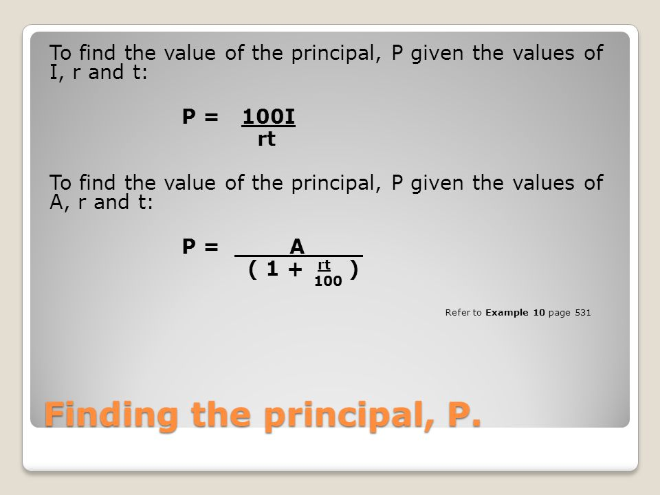 Finding the principal, P.