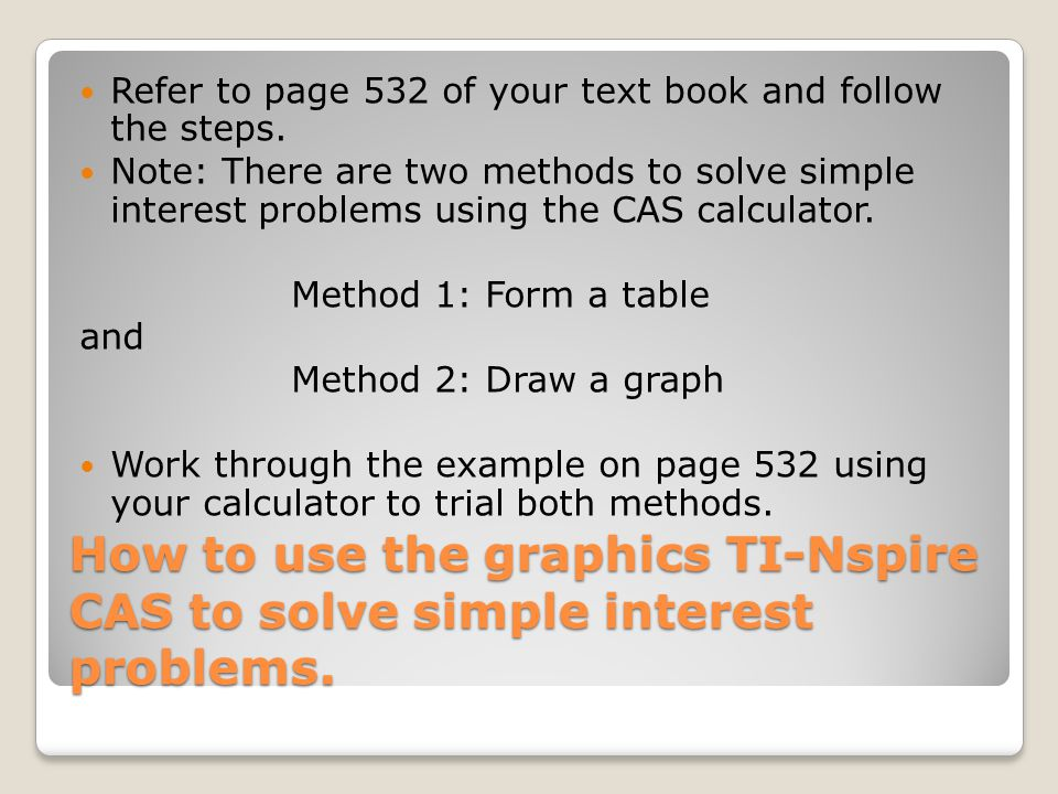 Refer to page 532 of your text book and follow the steps.