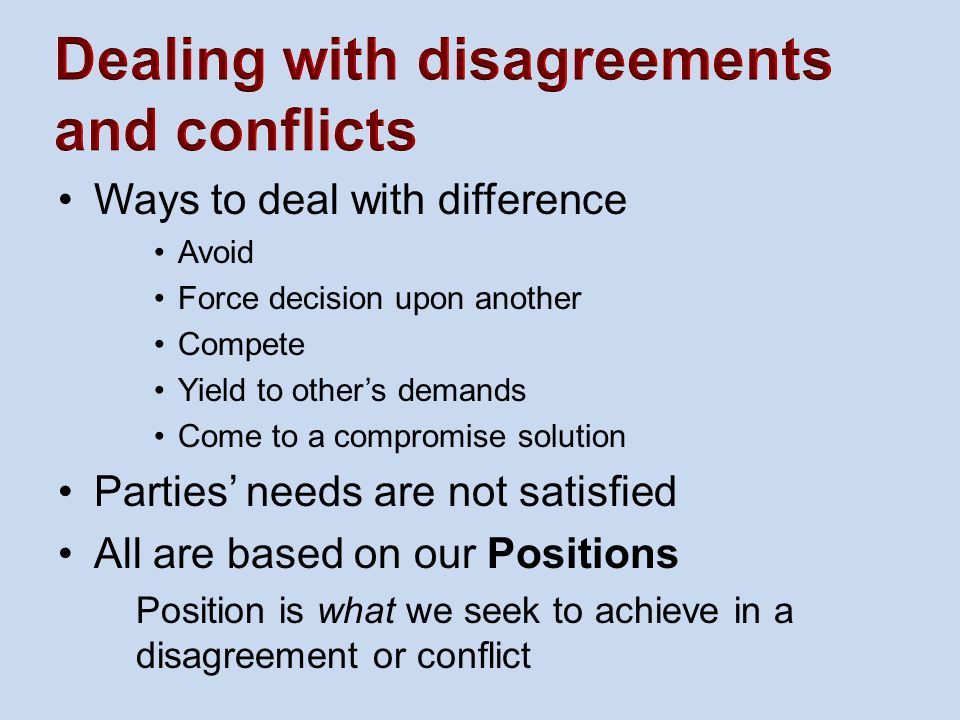 Dealing with disagreements and conflicts