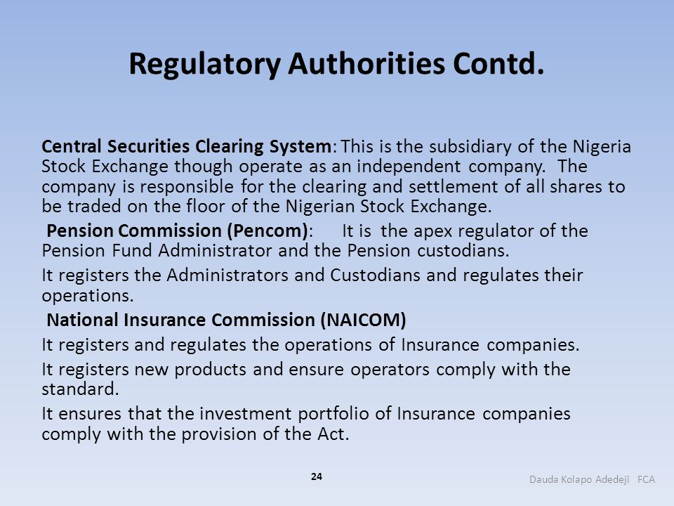Regulatory Authorities Contd.