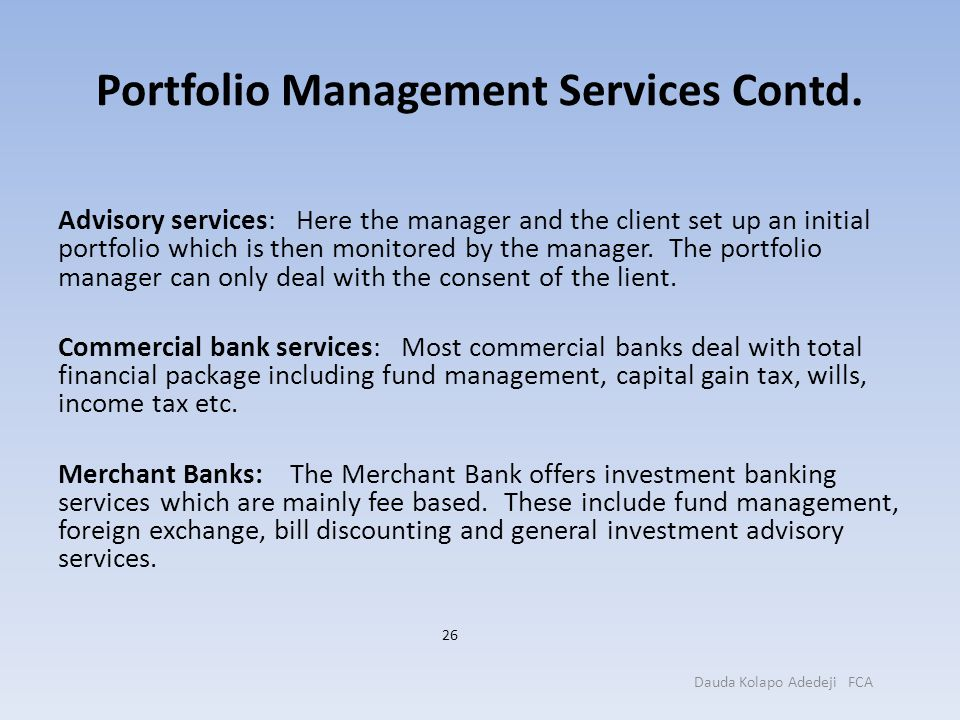 Portfolio Management Services Contd.