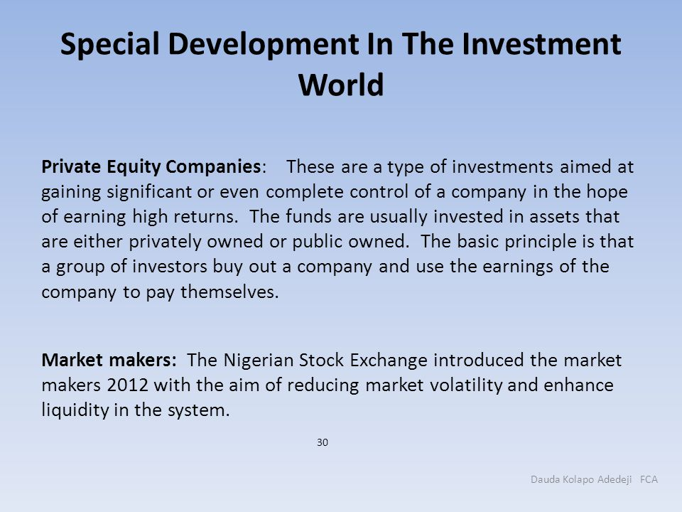 Special Development In The Investment World