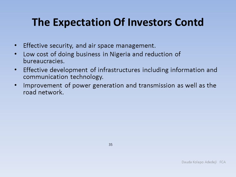 The Expectation Of Investors Contd