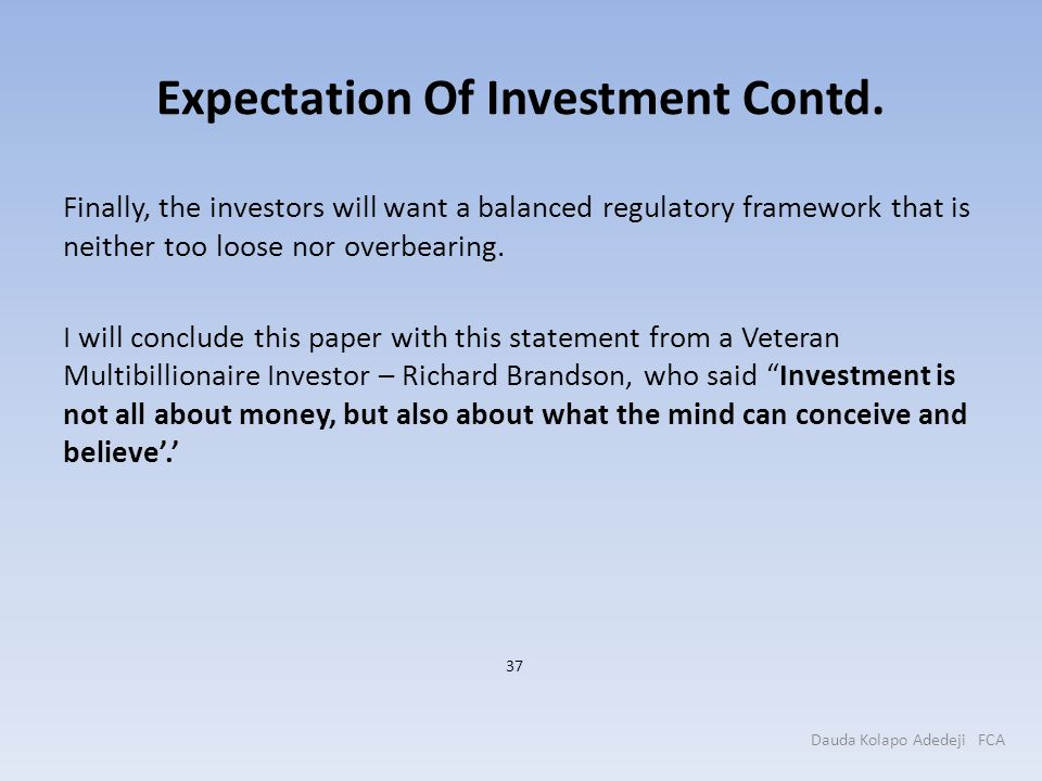 Expectation Of Investment Contd.