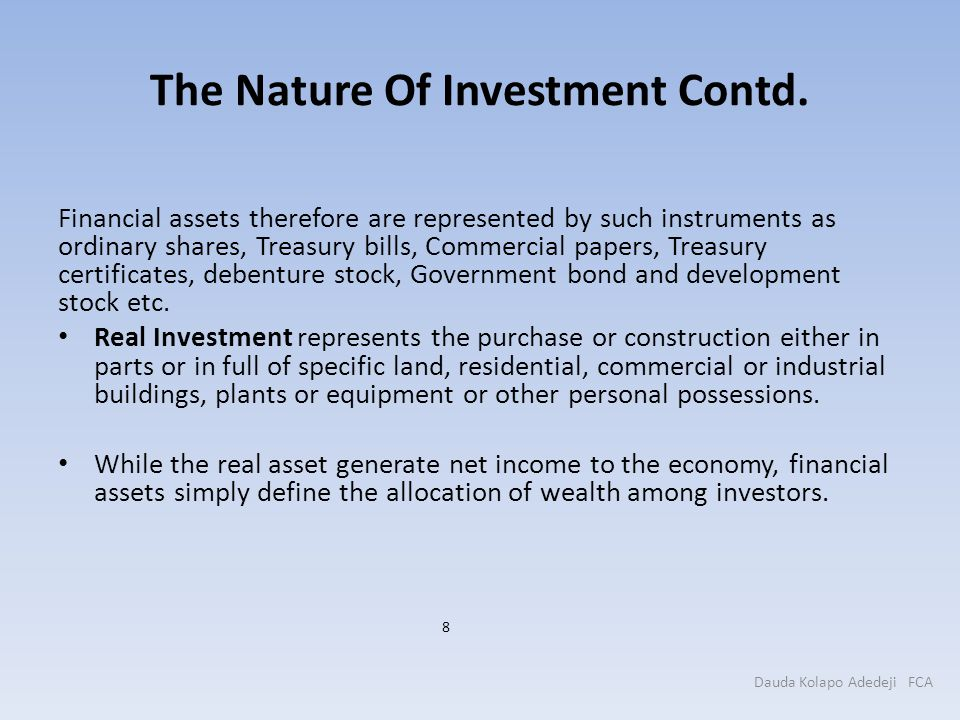 The Nature Of Investment Contd.