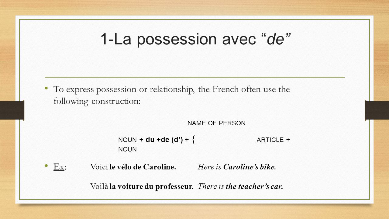 1-La possession avec de