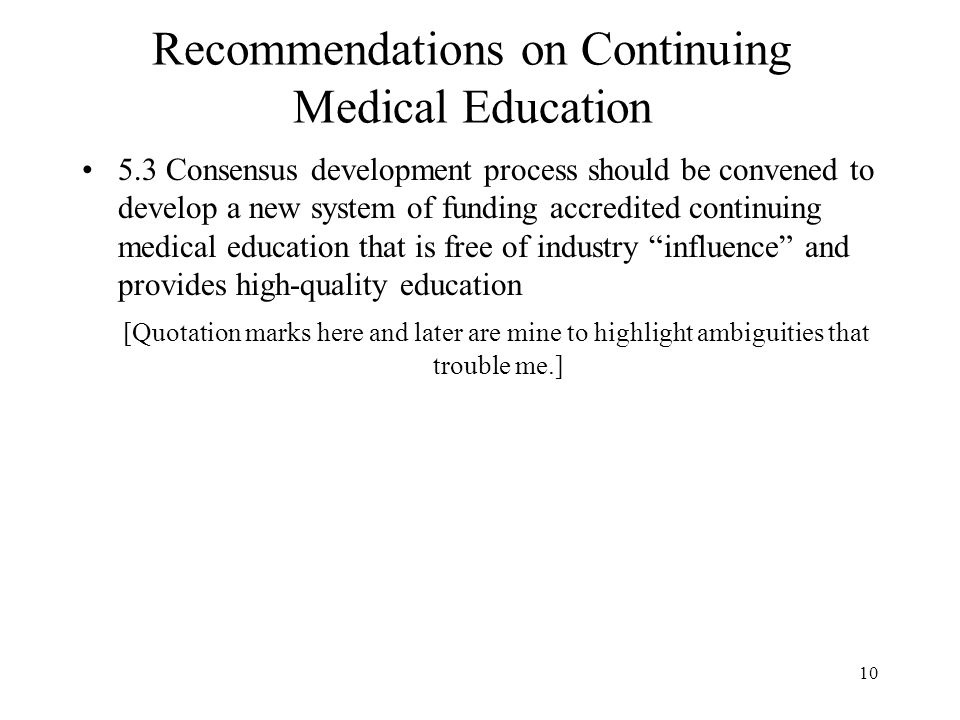 Recommendations on Continuing Medical Education